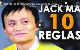 10 reglas para el éxito de Jack Ma
